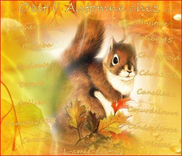 """""""C'est l'automne chez..."""" moi grâce à NOTRE AMIE A TOUS..."""
