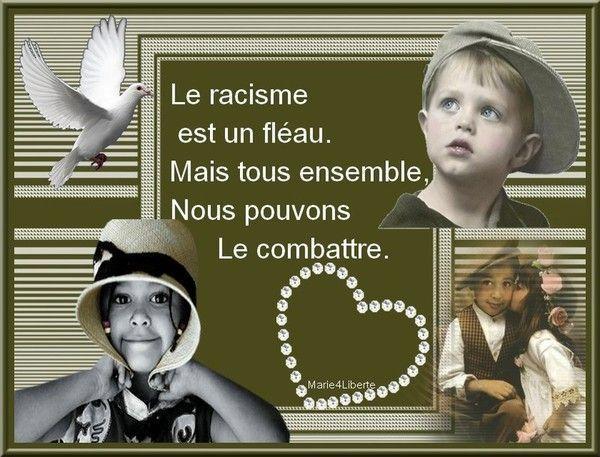 """""""Le racisme est un fléau..."""" par... MARYSE..."""